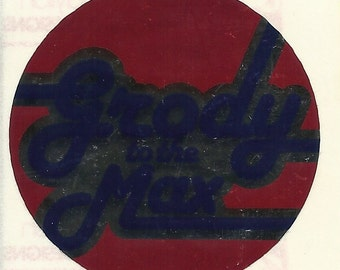 "Vintage 80's Sandylion Mylar Valley Girl ""Grody To The Max"" Sticker"
