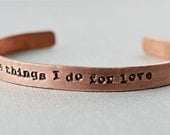 Game of Thrones The Things I Do For Love Copper Bracelet Cuff Hand Stamped by TheCopperFox