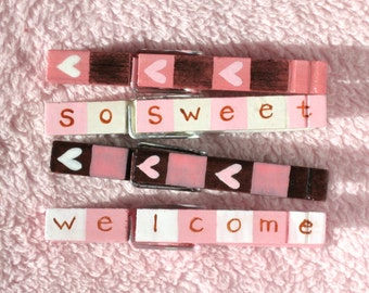 WELCOME BABY GIRL hand painted clothespin magnets