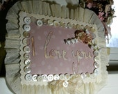 "handmade hanging sign ornament decoration 8 1/2"" wide LOVE YOU crepe ruffle vintage shabby style"