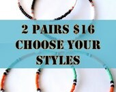 Choose 2 pairs - African and Tribal Inspired Large Beaded Hoops