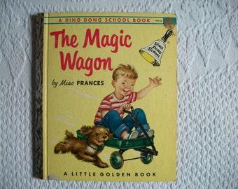 Vintage Children's Book...The Magic Wagon