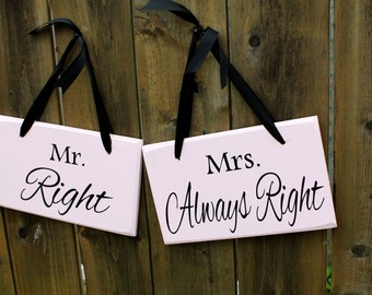 """6"""" x 10"""" Wooden Wedding Sign: 2pc Set Single or Double sided - Mr. Right / Mrs. Always Right and Thank you"""