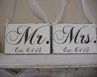 Mr. and Mrs. with Established date. Chair signs, Wedding signs, Photo prop wedding..
