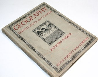 Vintage Geography Text Book - Geography United States and Canada - 1931