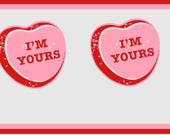 I'm yours candy hearts Valentine Day Pasties, Boobie Stickers, Nipple Covers