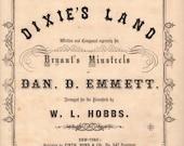 I Wish I Was in Dixie Land 1860 by Dan D Emmett Original Civil War Sheet Music