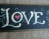 Love Never Fails Scripture sign for you
