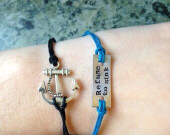 Refuse to Sink Anchor Bracelet Set- Choose Your Colors- Hand Stamped Aluminum Charm Bracelet, Pewter Anchor Charm Bracelet