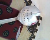 Dad I Love You A Latte Hand Stamped Vintage Silver Plate Spoon Fathers Day Birthday Gift Coffee