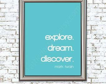 Explore. Dream. Discover. 8x10 Mark Twain Quote Print