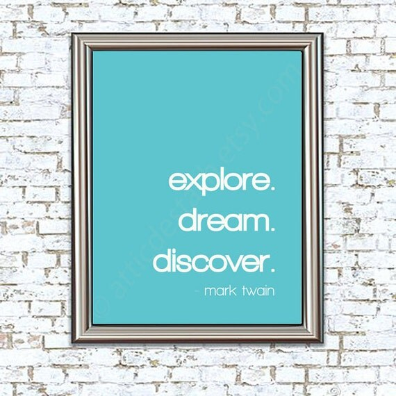 Explore. Dream. Discover. 8x10 Mark Twain Quote Print