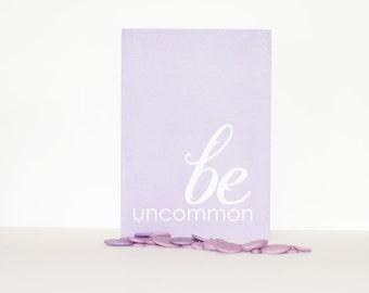 Greeting Card Be Uncommon Graduation Motivational Greeting Card Lavender Purple Birthday