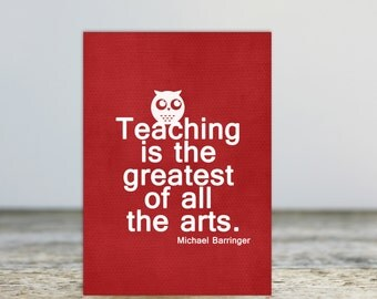 Best Teacher Gift Teacher Thank You Card Teaching is the Greatest of All the Arts Thank You CardTeacher Greeting Card Red Owl Typography
