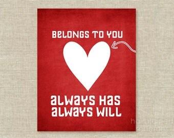 Love Typographic Poster Love Digital Art Print - Love - Digital Art My Heart Belongs to You Heart Print Wedding Gift Anniversary Love