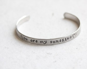 """Handstamped """"You are my sunshine"""" Cuff"""