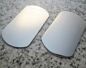 "1 1/8"" x 2"" (29mm x 51mm) Dog Tag Stamping Blank, 22g Stainless Steel - AWESOME Silver Alternative DT09-16"