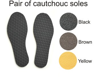 Coutchouc soles for my handmade slippers - black - brown - yellow