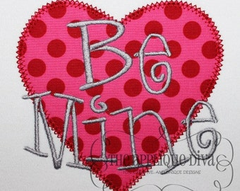 Valentine's Day Be Mine Digital Embroidery Design Machine Applique