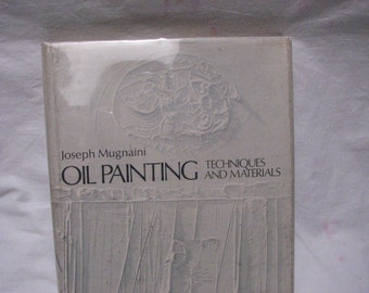 First Edition Joseph Mugnaini Art Book Oil Painting Techniques and Materials