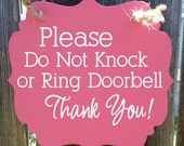 Please do not knock or ring doorbell, Thank You - hanging wood sign
