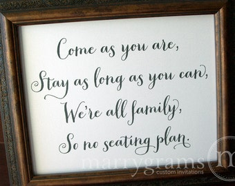 No Seating Plan or Assigned Seating Sign - Come as You Are... Wedding Reception Open Seating Signage - Matching Numbers Available SS02