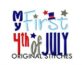 My First 4th of July Machine Embroidery Digital Design File 4x4 5x7 Baby's First