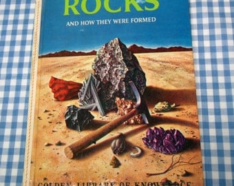 rocks and how they were formed - golden library of knowledge, vintage 1961 children's book