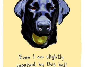 Black Lab 8x10 Print of Original Painting with phrase