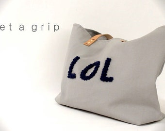 """Canvas Tote...""""LOL"""" GRAY tote bag with PERSONALIZED leather label"""