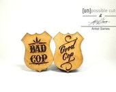 Good Cop, Bad Cop Pins Designed By Ken Davis - Artist Series- Handmade - Laser Cut - laser cut jewelry