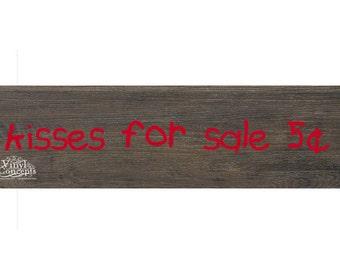 kisses for sale 5 cents - Vinyl Wall Art