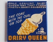 Dairy Queen Ice Cream Fridge Magnet