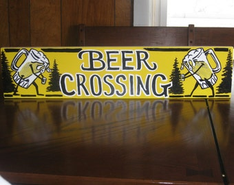 Camp sign- Beer Crossing