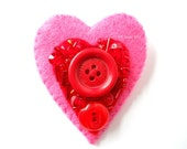 Brooch Pin Felt Heart large pink and red OOAK buttoned and beaded brooch number 67