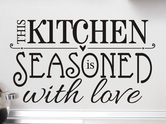 Kitchen Wall Decal This Kitchen Is Seasoned With By