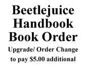 Upgrade from Regular Beetlejuice Handbook to BLANK BOOK Beetlejuice Handbook 5.00