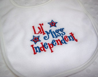 July 4th Lil Miss Independent Bib Patriotic Red, White and Blue Baby Girl Bib - 4th of July Bib