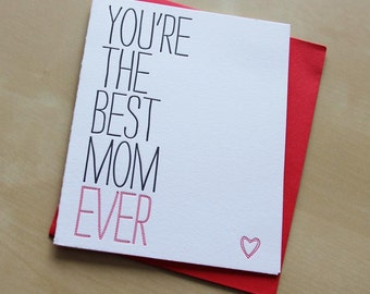You're the best Mom ever