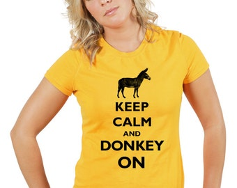 Keep Calm and Donkey On T-Shirt - Soft Cotton T Shirts for Women, Men/Unisex, Kids