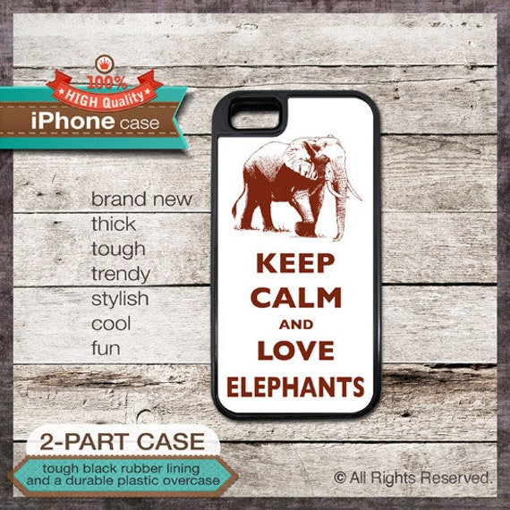 Keep Calm And Love Elephants - iPhone 6, 6+, 5 5S, 5C, 4 4S, Samsung Galaxy S3, S4