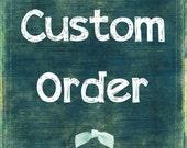Custom Order for Andylyn