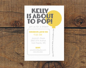 About to Pop Baby Shower Invitation Digital File