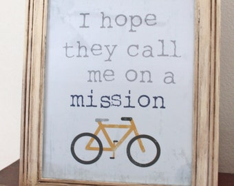 I Hope They Call Me on a Mission - LDS - Printable Art