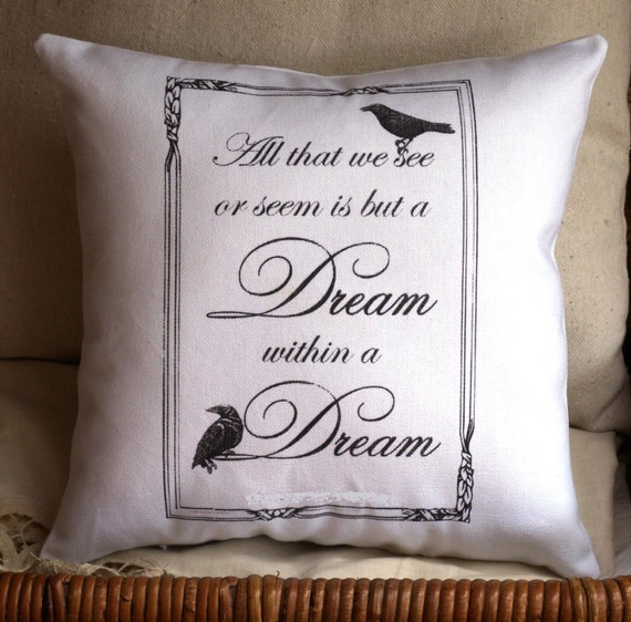 "Edgar Allan Poe-""A Dream Within a Dream"" Quote-12X12 Inch White Pillow"