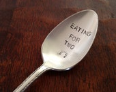 Eating For Two  recycled silverware vintage hand stamped spoon  pregnancy announcement
