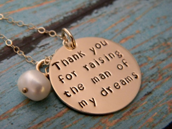 14kt Gold Filled, Thank You For Raising The Man of my Dreams, Mother of the groom gift,  Personalized Mother-in-law Necklace, Pearl, Wedding