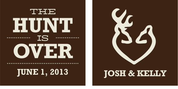 Reserved Listing For Kelly The Hunt Is Over Wedding Koozies