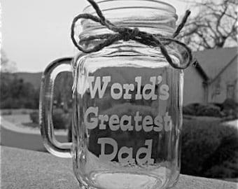 Worlds Greatest DAD, Mason Jar Mugs