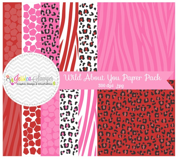 INSTANT DOWNLOAD,  Wild about you digital paper pack - valentine's day paper - animal print background - card making - digital scrapbook
